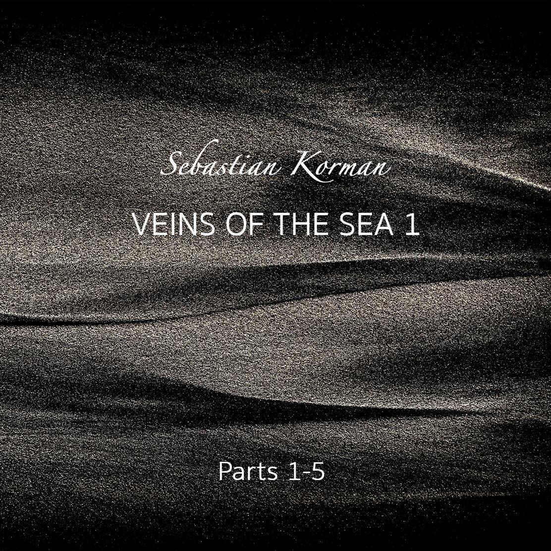 "Sebastian Korman music album ""Veins of the Sea 1""."